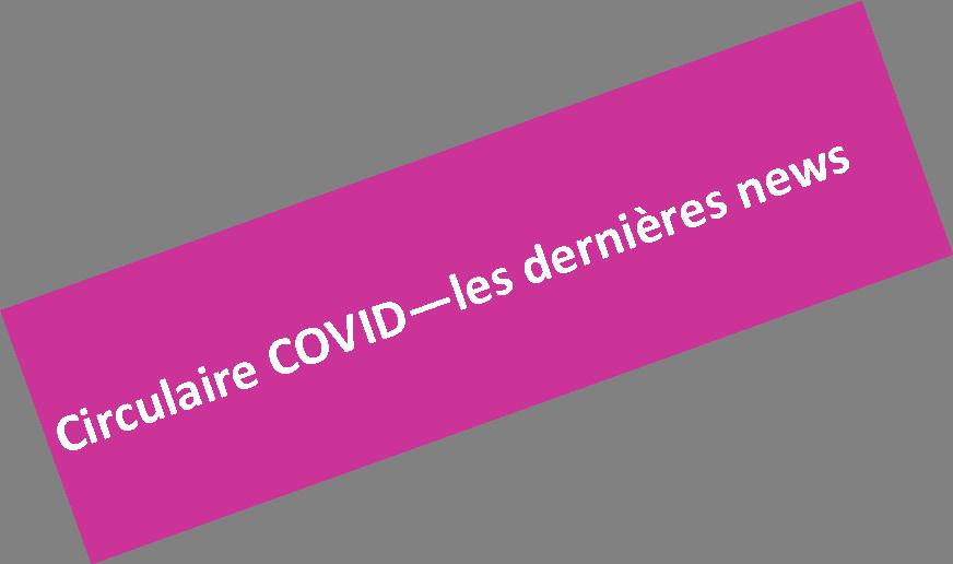 COVID-19 – dernières news